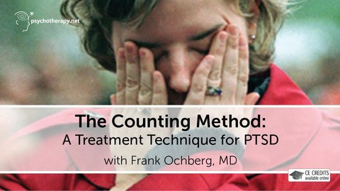 The Counting Method - A Treatment Technique for PTSD with Frank Ochberg