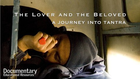 The Lover and The Beloved: A Journey into Tantra