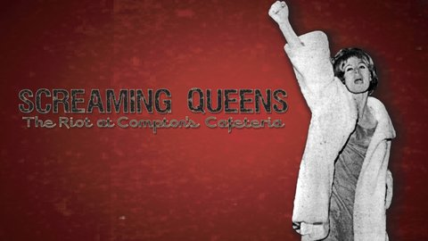 Screaming Queens - The Riot at Compton's Cafeteria