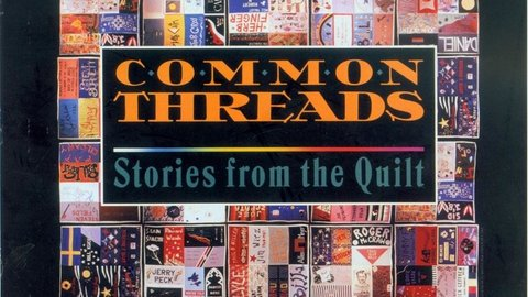 Common Threads Stories From The Quilt Kanopy