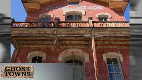Ghost Towns - America's Lost World: The Desert Southwest