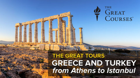 Great Tours: Greece and Turkey - From Athens to Istanbul Series