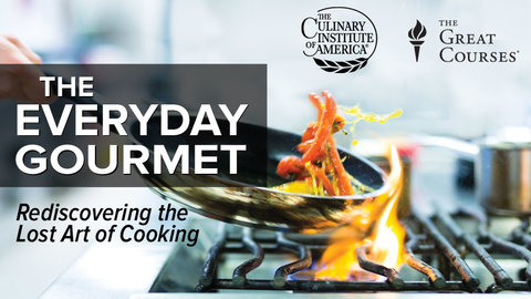 The Everyday Gourmet Series -  Rediscovering the Lost Art of Cooking