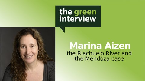 Marina Aizen: The Riachuelo River and the Mendoza Case