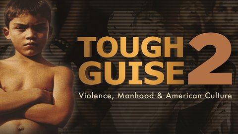 watch tough guise 2 documentary online