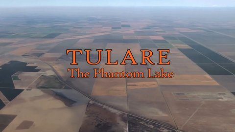Tulare, The Phantom Lake