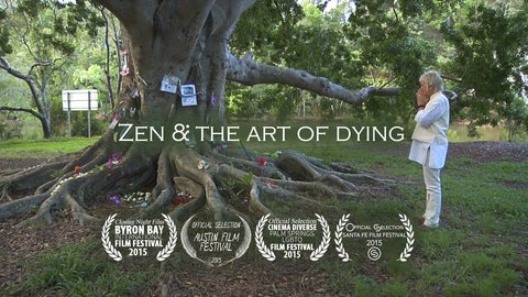 Zen & the Art of Dying - Assumptions and Taboos about Life and Death