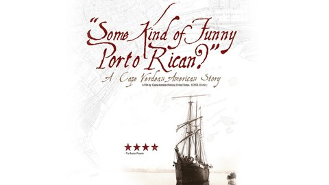 Some Kind Of Funny Porto Rican? - A Cape Verdean-American Story