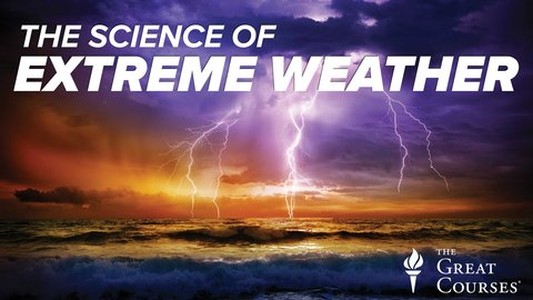 Extreme Weather Is Everywhere