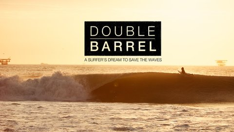 Double Barrel - Surfers Working to Protect Peru's Coastline