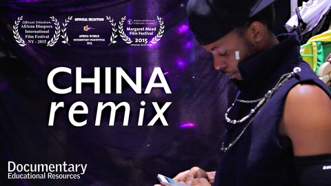China Remix - African Hip-Hop Artists in China