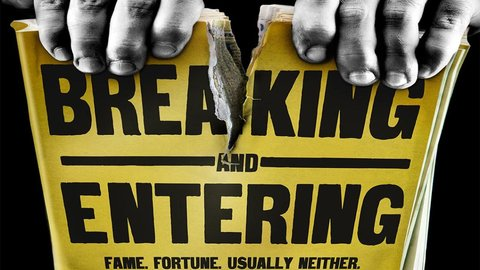 Breaking and Entering - Fame, Fortune, Usually Neither