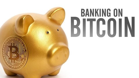 Banking on Bitcoin - How a Cyber-Currency is Disrupting the Economy
