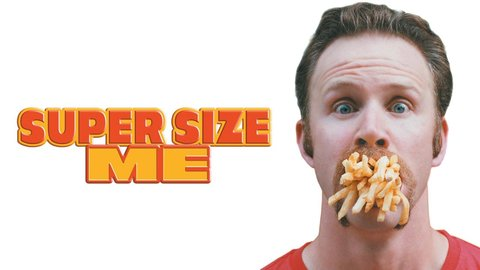 Watch Super Size Me now