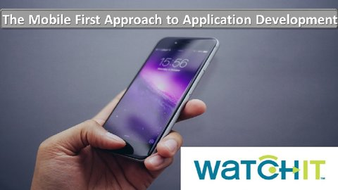 The Mobile First Approach to Application Development - Information on New Technologies, Techniques and Solution Providers