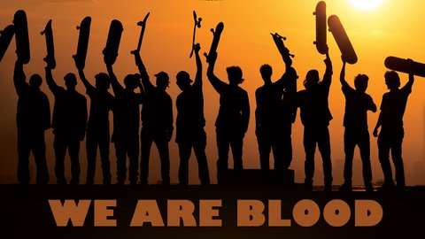 We Are Blood - Travel the World with the Top Skateboarders