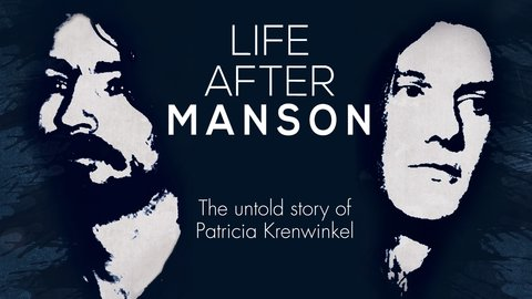 Life After Manson - An Intimate Portrait of a Manson Clan Member