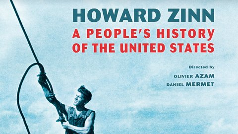 Howard Zinn A Peoples History Of The United States Kanopy