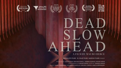 Dead Slow Ahead - Global Trade, Labor and Capitalism