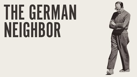 The German Neighbor - Adolf Eichmann's Life in Argentina and Nuremberg Trial