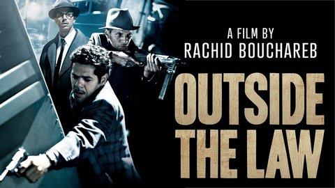 Outside The Law Hors La Loi