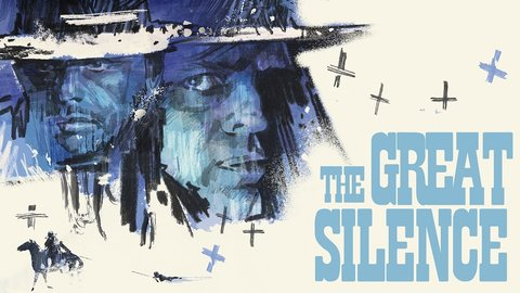 The Great Silence - Il Grande Silenzio