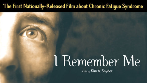 I Remember Me - Living With Chronic Fatigue Syndrome
