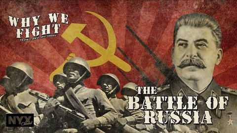 The Battle of Russia - Part Two