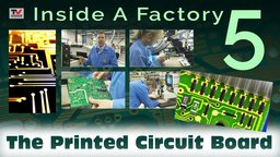 Inside A Factory 5: The PCB