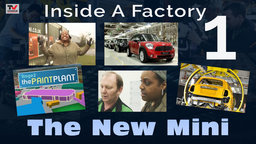 Inside A Factory I: The New Mini