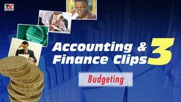 Accounting and Finance Clips 3: Budgeting