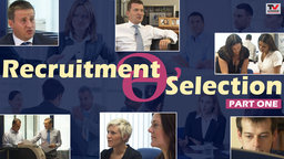 Part 1: An Essential Guide to Recruitment & Selection