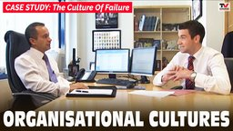 Case Studies: The Culture of Failure