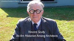 Vincent Scully: An Art Historian Among Architects