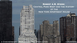 Robert A.M. Stern - 15 Central Park West and the History of the New York Apartment House