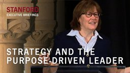 Strategy and the Purpose Driven Leader - With Cynthia Montgomery