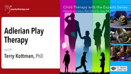 Adlerian Play Therapy - With Terry Kottman