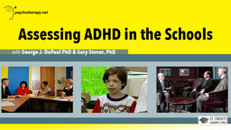 Assessing ADHD in the Schools - With George DuPaul & Gary Stoner