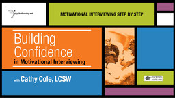 Building Confidence in Motivational Interviewing - With Cathy Cole
