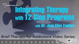 Integrating Therapy with 12-Step Programs - With Joan Ellen Zweben