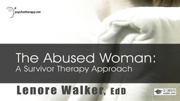 The Abused Woman - A Survivor Therapy Approach