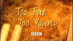 Too Fat Too Young - Childhood Obesity