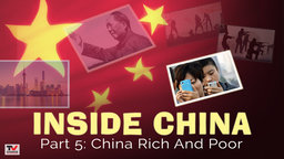 Inside China 5: China Rich And Poor
