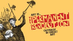 Art Is...The Permanent Revolution