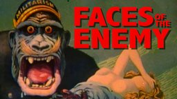 Faces of the Enemy - Justifying the Inhumanity of War