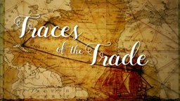 Traces of the Trade - A Story from the Deep North