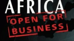 Africa: Open for Business