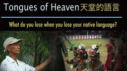 Tongues of Heaven - Saving Native Languages