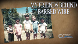 My Friends Behind Barbed Wire