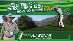 Secrets of Successful Golf: How to Break Par